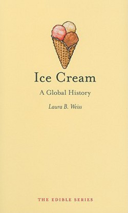 Ice Cream: A Global History