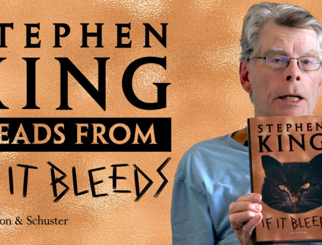 Stephen King Reads from If It Bleeds